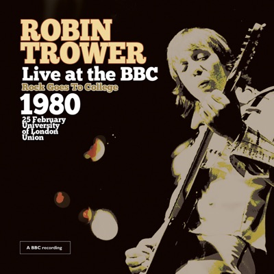 Rock Goes to College - Robin Trower