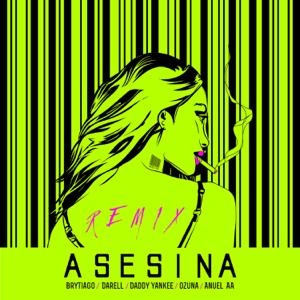 Brytiago & Darell - Asesina feat. Daddy Yankee, Ozuna & Anuel AA [Remix]