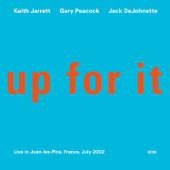 Up for It (Live in Juan-les-Pins, France, July 2002)