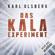 Karl Olsberg - Das KALA-Experiment