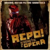 Repo! The Genetic Opera (Original Motion Picture Soundtrack)