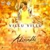 Villu Villu From Adirindhi Single