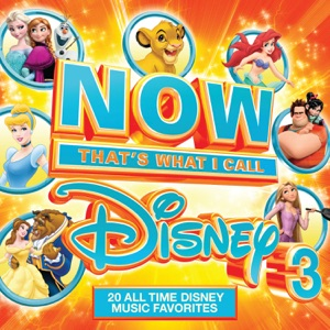 NOW That's What I Call Disney 3