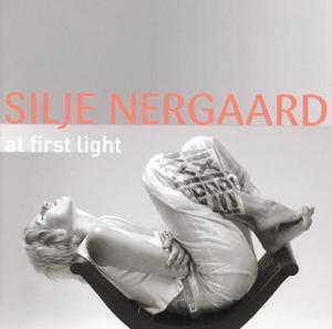 Silje Nergaard - At First Light