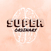 Podcast cover art for Super Ordinary