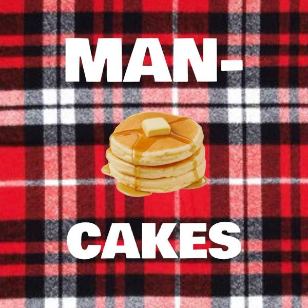 Mancakes Podcast