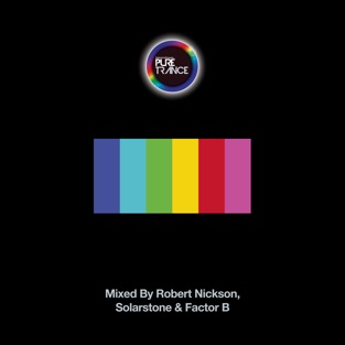 Solarstone Presents Pure Trance 6 – Robert Nickson, Solarstone & Factor B