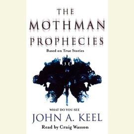 The Mothman Prophecies (Unabridged) audiobook