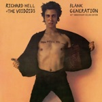 Richard Hell & The Voidoids - Blank Generation (Remastered)