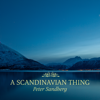 A Scandinavian Thing - EP - Peter Sandberg