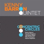 The Kenny Barron Quintet - I'm Just Sayin'