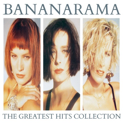 The Greatest Hits Collection (Collector Edition) - Bananarama