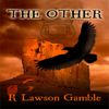 The Other: Zack Tolliver, FBI, Book 1 (Unabridged) - R Lawson Gamble