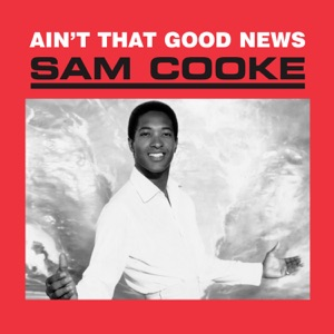 Sam Cooke - Another Saturday Night - Line Dance Music