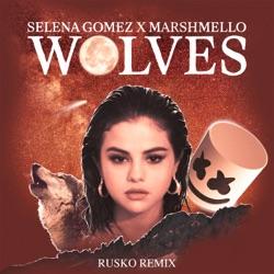 View album Selena Gomez & Marshmello - Wolves (Rusko Remix) - Single