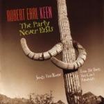 Robert Earl Keen - The Five Pound Bass