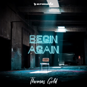 Begin Again - Thomas Gold