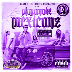 Playamade Mexicanz (Chopped Not Slopped) Mp3 Download