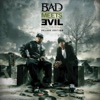 Hell: The Sequel (Deluxe Edition), Bad Meets Evil