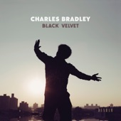 Charles Bradley - Heart of Gold