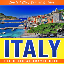 Italy: The Official Travel Guide (Unabridged) audiobook