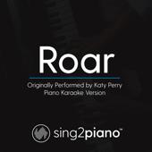 Roar Originally Performed By Katy Perry [Piano Karaoke Version] Sing2Piano - Sing2Piano