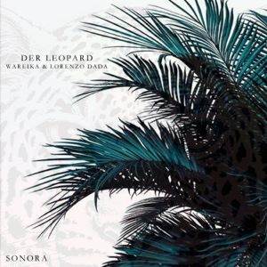 Wareika & Lorenzo Dada - Der Leopard