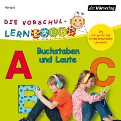 Die Vorschul-Lernraupe: Buchstaben und Laute
