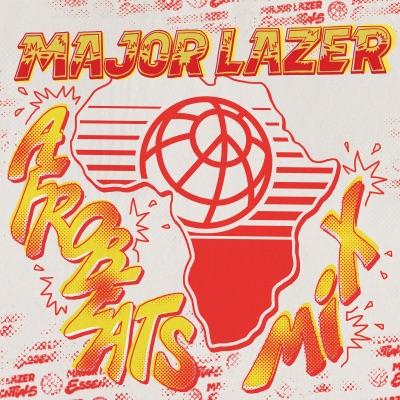 Afrobeats (DJ Mix) - Major Lazer