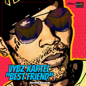 Best Friend - Vybz Kartel