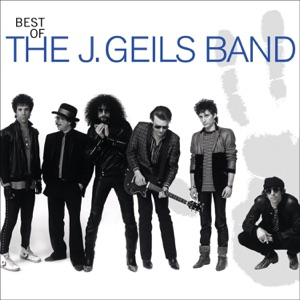 Best of the J. Geils Band (Remastered)