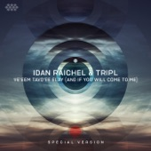 Idan Raichel - Ve'eem Tavo'ee Elay (And If You Will Come to Me) [Special Version]