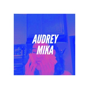 Audrey Mika - Saturday Afternoon