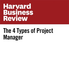 The 4 Types of Project Manager (Unabridged)