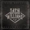 Zach Williams - Chain Breaker Deluxe Edition Album