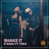 Shake It (feat. Tiwa Savage) - Single, D'Banj