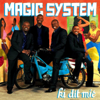 Ki dit mié - Magic System