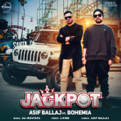 Jackpot (feat. Bohemia)-Asif Ballaj