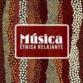 Música Étnica Relajante – Una Viaje a Través de África, China, Japón y el Mundo Árabe para Yoga, Meditación y Relajación Profunda