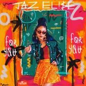 Jaz Elise - For You