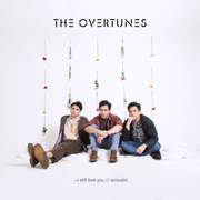 I Still Love You (Acoustic Version) - TheOvertunes - TheOvertunes