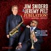 Jubilation! Celebrating Cannonball Adderley - Jim Snidero & Jeremy Pelt