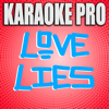 Karaoke Pro - Love Lies (Originally Performed by Khalid & Normani) [Karaoke Version] artwork
