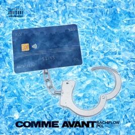 Comme avant - Single by Bachiflow & PCL