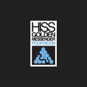 Hiss Golden Messenger - Blue Country Mystic