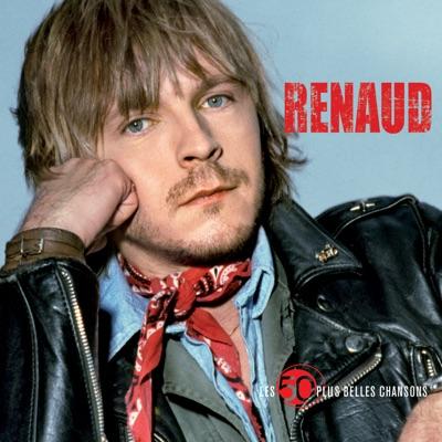 50 + belles chansons - Renaud