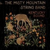 The Misty Mountain String Band - Muddy Muggy Mississippi
