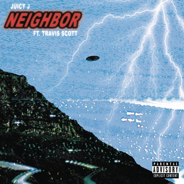 Neighbor (feat. Travis Scott) - Single
