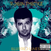 Robin Thicke - Blurred Lines - Physical Version