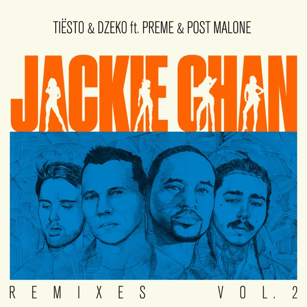 Jackie Chan (feat. Preme & Post Malone) [Remixes, Vol. 2] - EP